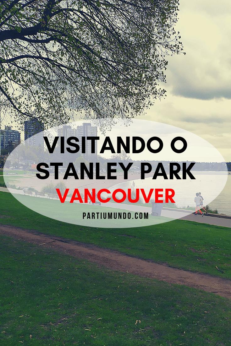 Visitando o Stanley Park