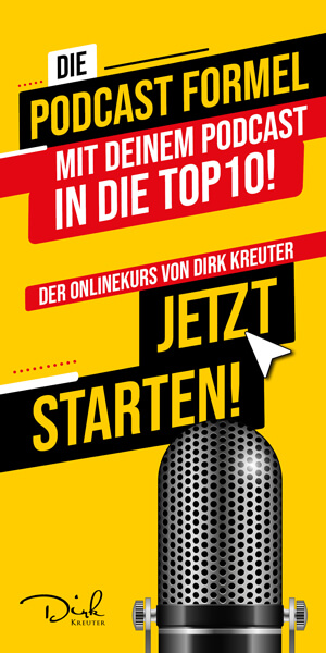 Die Podcast-Formel - Onlinekurs von Dirk Kreuter