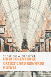 Leverage credit card rewards points