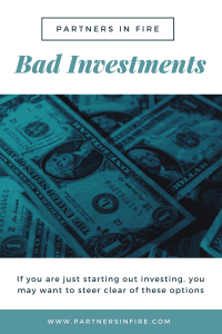 """""""bad investments for beginners"""""""