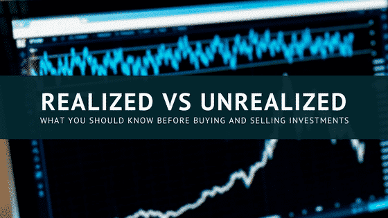 Realized vs unrealized gains and losses