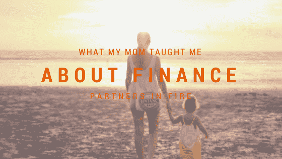 my mom taught me about finance