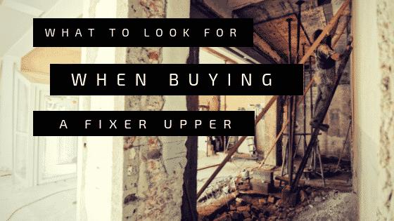 """Buying a fixer upper"""