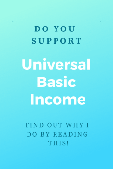 """I support universal basic income"""