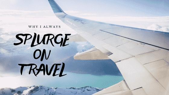 splurge on travel