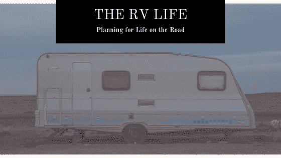 """""""planning for the rv life featured"""""""