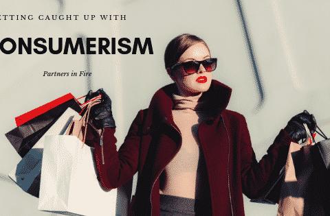 """""""caught up in consumerism"""""""