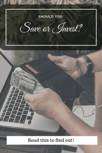 save or invest your money