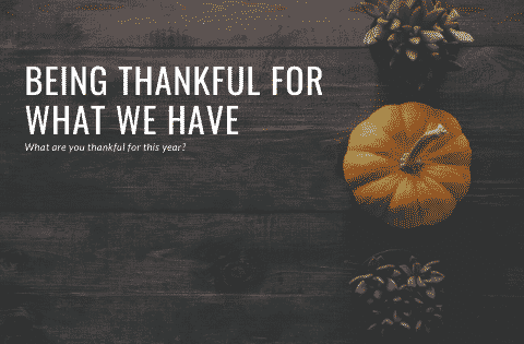 """Being thankful"""