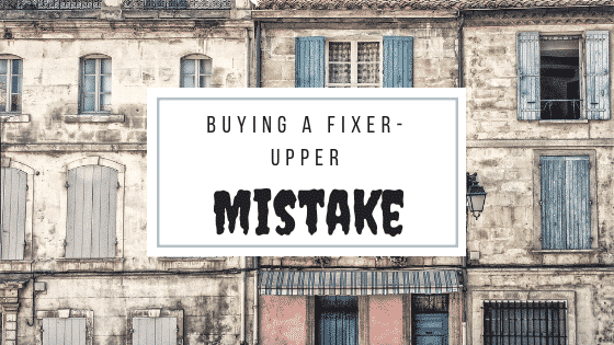 fixer upper mistake
