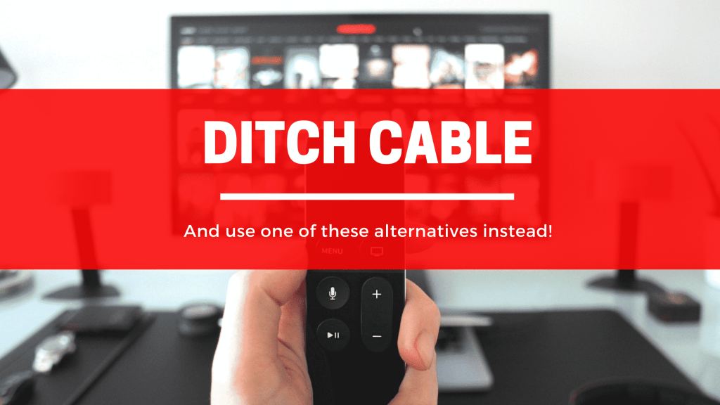 alternatives to cable