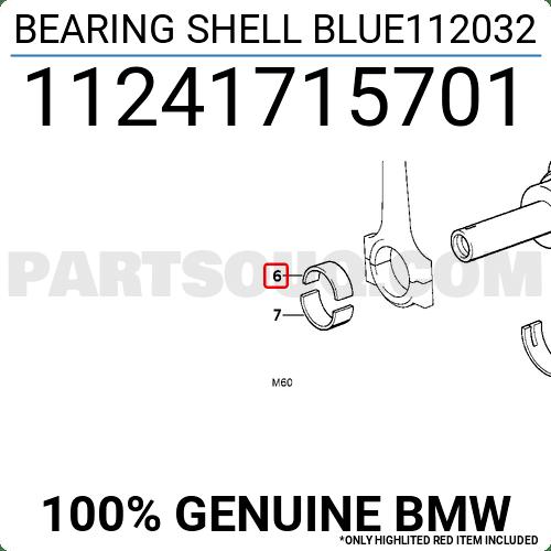 11241715701 BMW BEARING SHELL BLUE112032 Price: 12.89
