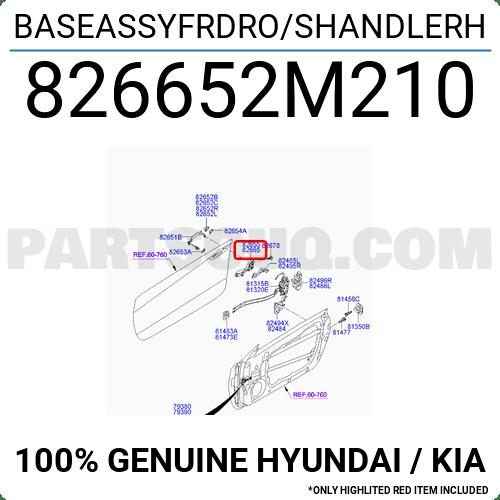 826652M210 Hyundai / KIA BASEASSYFRDRO/SHANDLERH, Price