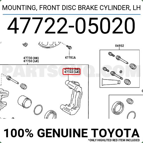 4772205020 Toyota MOUNTING, FRONT DISC BRAKE CYLINDER, LH