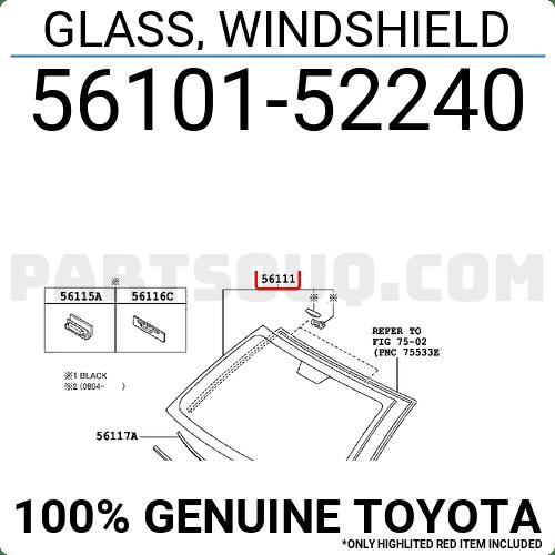 5610152240 Toyota GLASS, WINDSHIELD, Price: 283.22