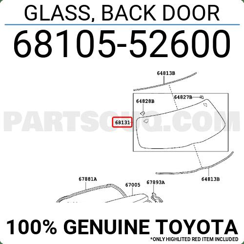 6810552600 Toyota GLASS, BACK DOOR, Price: 198.43$, Weight