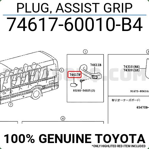 7461760010B4 Toyota PLUG, ASSIST GRIP, Price: 1.03