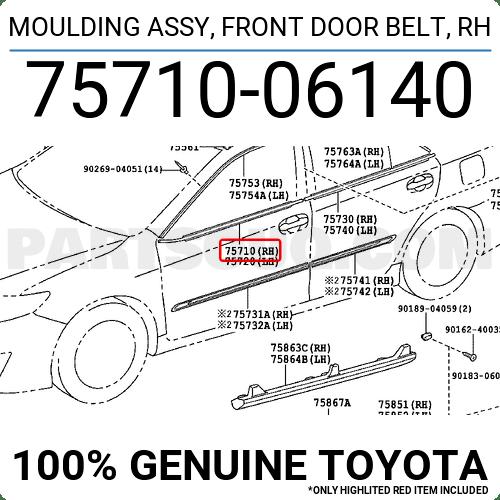 7571006140 Toyota MOULDING ASSY, FRONT DOOR BELT, RH