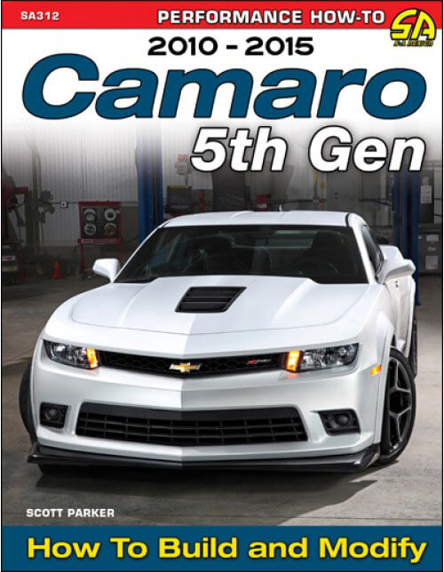 "SA Design (SA312): Cartech's ""Camaro 5th Gen 2010-2015: How to Build and Modify"" Book"