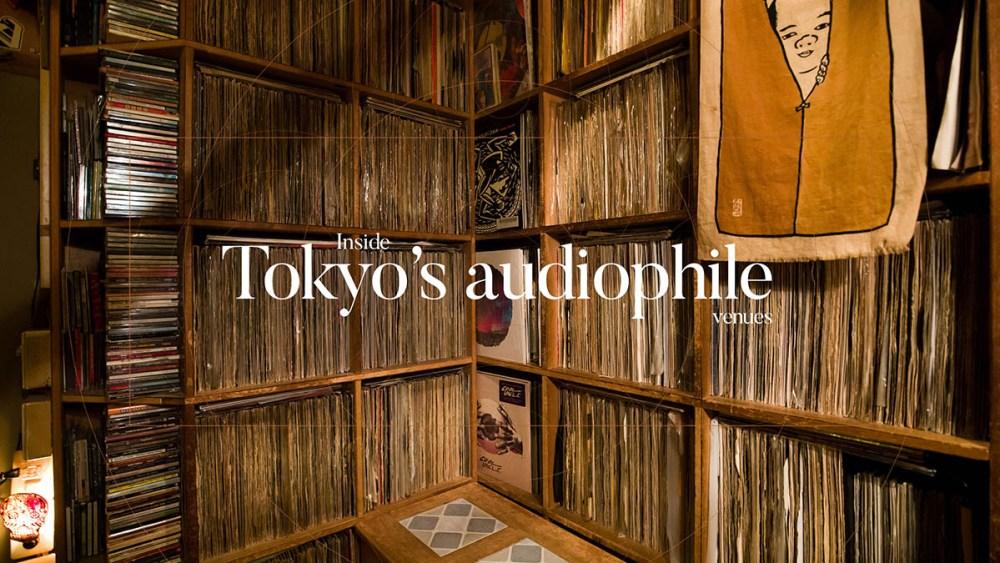 Check It Inside Tokyo S Audiophile Venues Part Time