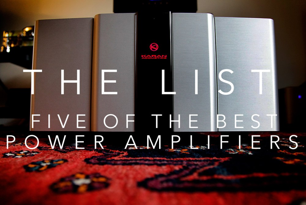 The List: Five of the Best Power Amps in The World