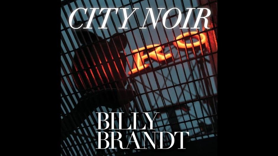 Billy Brandt, City Noir | The Vinyl Anachronist