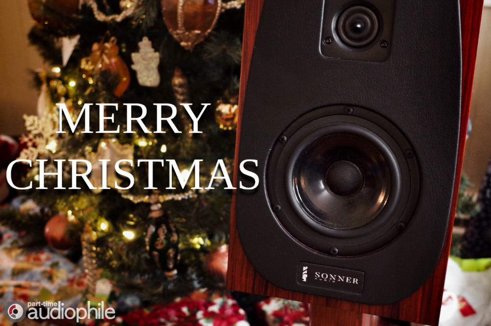 Merry Christmas - Part-Time Audiophile