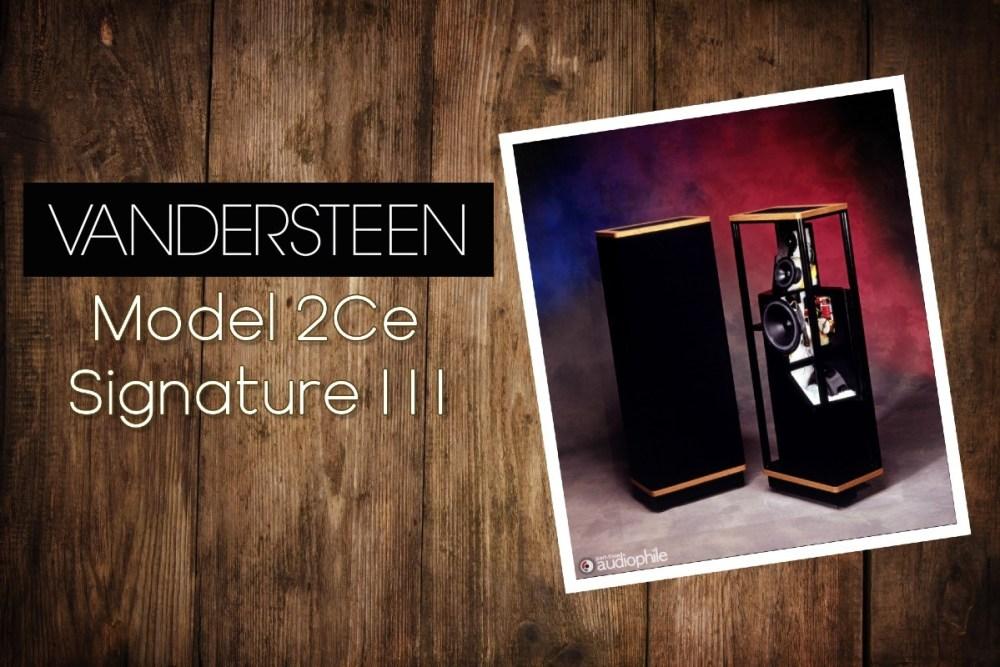 Vandersteen 2Ce Signature III