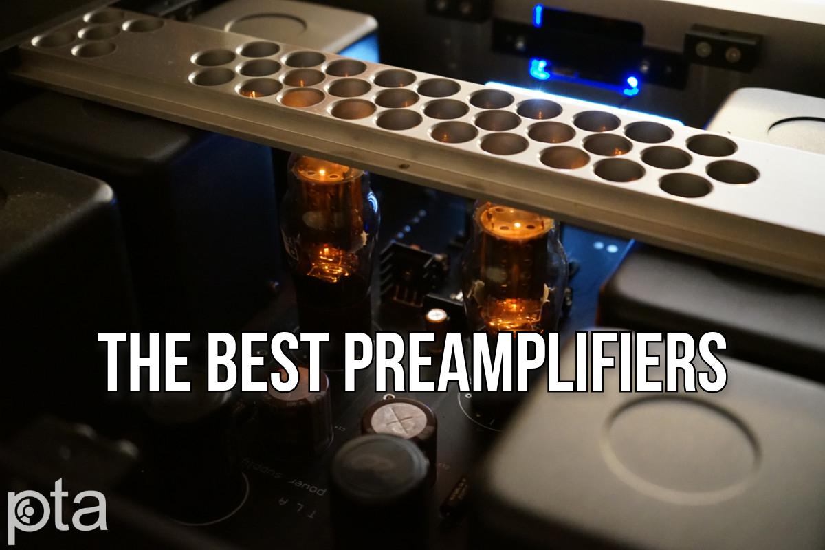 The Best Preamplifiers | Buyers Guide Summer 2021