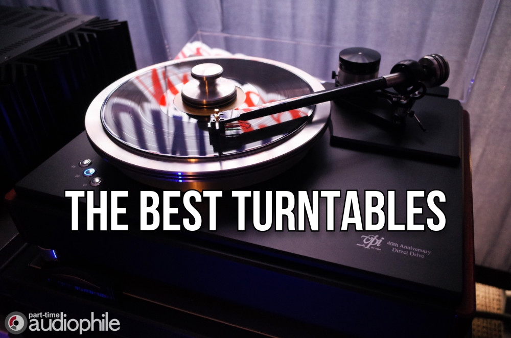 The Best Turntables | Buyers Guide Summer 2021