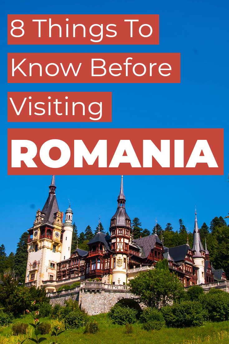 8 Things to know before visiting Romania