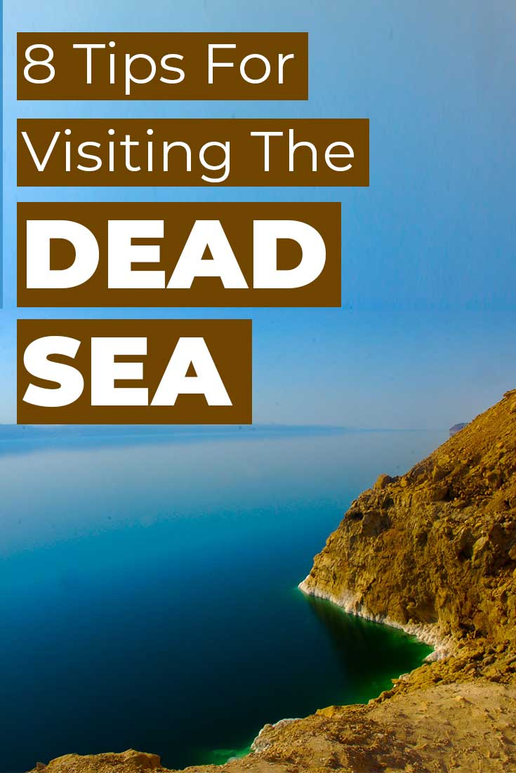 8 Tips for Visiting the Dead Sea