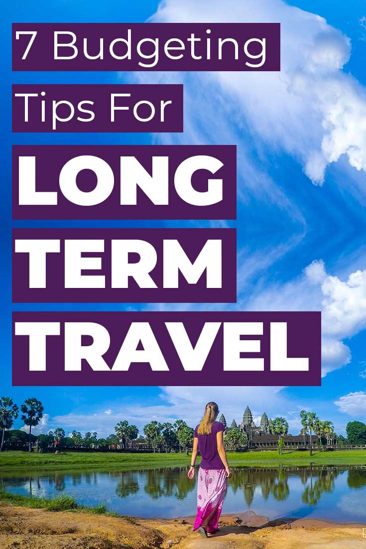 7 budgeting tips for long-term travel