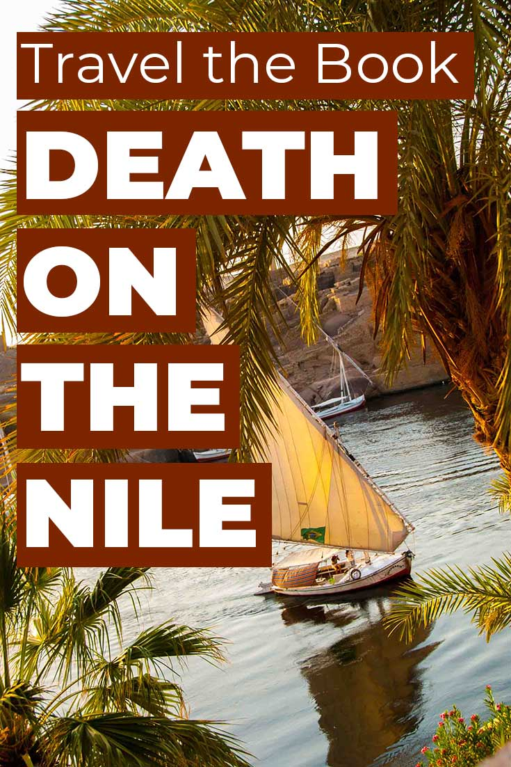 A travel guide through Egypt from the book Death on the Nile by Agatha Christie