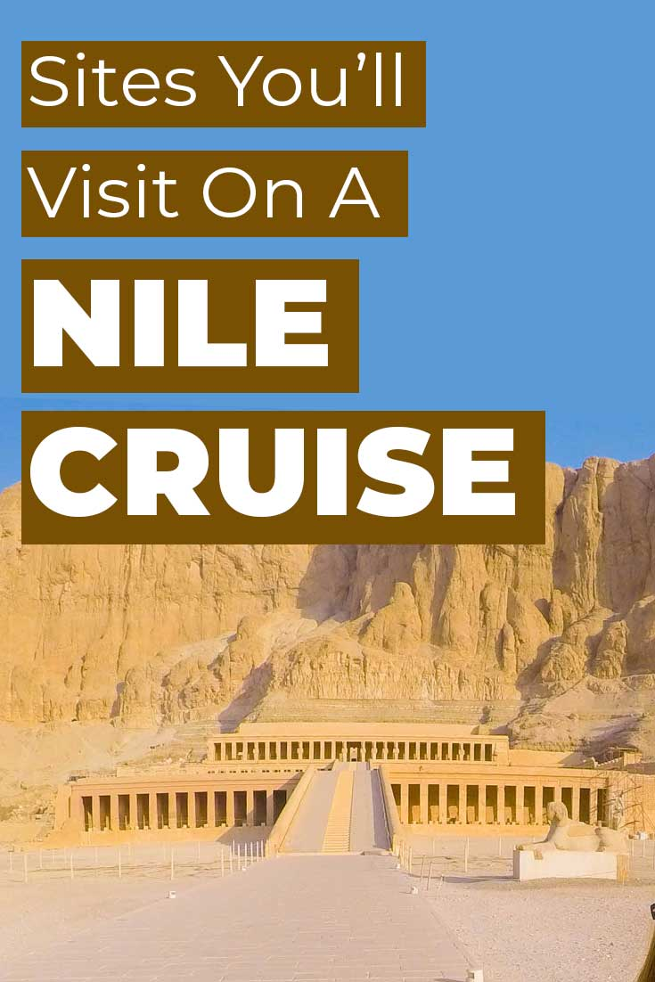 Sites you'll visit while on a Nile Cruise