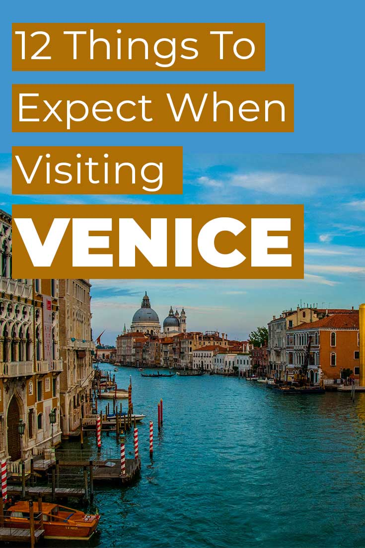 12 Things to Expect When Visiting Venice