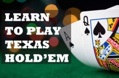 Learn to play texas hold'em
