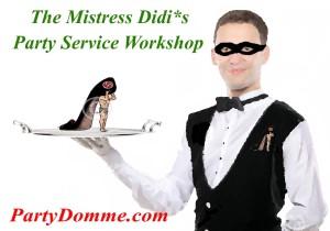 Mistress Didi*s Party Service Training & DommeSalon™ Soiree