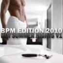Hot Summer Nights v1 | BPM Edition 2010