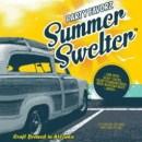 Summer Swelter