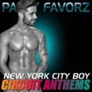 New York City Boy | Epic Circuit Anthems v2