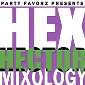 Hex Hector Mixology IV