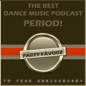 The Best Dance Music Podcast PERIOD! | 10 Year Anniversary