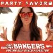 Bangers!   Future EDM Dance Favorites