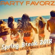 Top Dance Club Hits March | Spring Break 2018