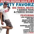 BIG Tribal Beats, T-Dance Favorites & Fierce Divas! | Spring Edition 2018 pt. 2