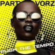 Push The Tempo | Tech, Techno & Funky House Party Mix!