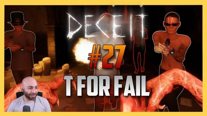 Deceit-27-PRESS-T-FOR-FAIL