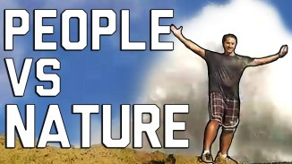 People-Vs.-Nature-Fails-Its-Going-To-Blow-You-Away-May-2017