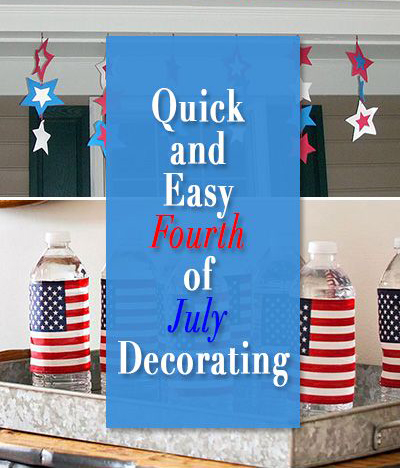 Quick And Easy Fourth Of July Decorating Party Ideas